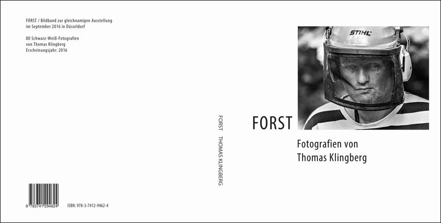 Bildband Forst von Thomas Klingberg. Zeitgenössische sozialdokumentarische Fotografie
